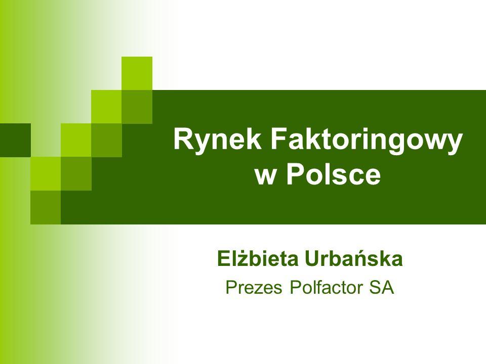 Rynek Faktoringowy w Polsce