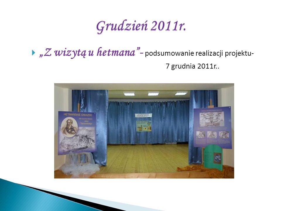 """""""Z wizytą u hetmana - podsumowanie realizacji projektu-"""