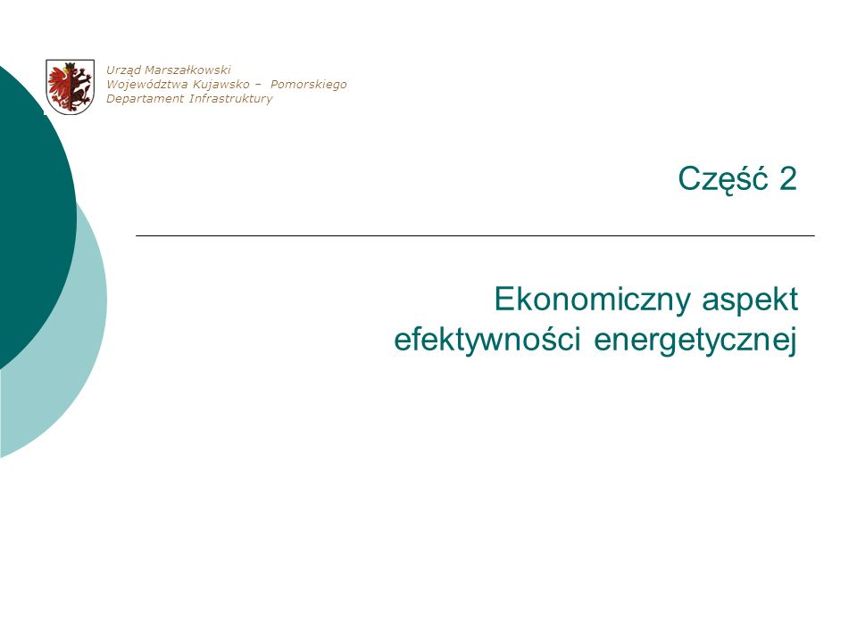 Część 2 Ekonomiczny aspekt efektywności energetycznej