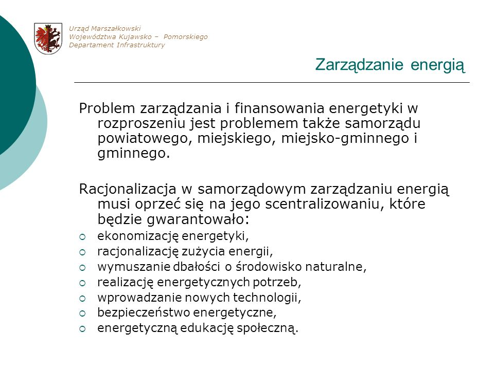 Urząd Marszałkowski Województwa Kujawsko – Pomorskiego. Departament Infrastruktury. Zarządzanie energią.