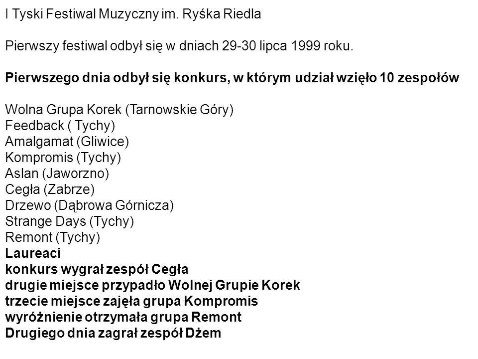 I Tyski Festiwal Muzyczny im. Ryśka Riedla