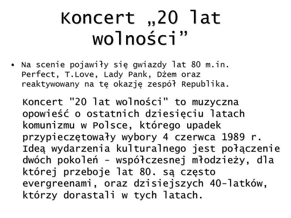 "Koncert ""20 lat wolności"