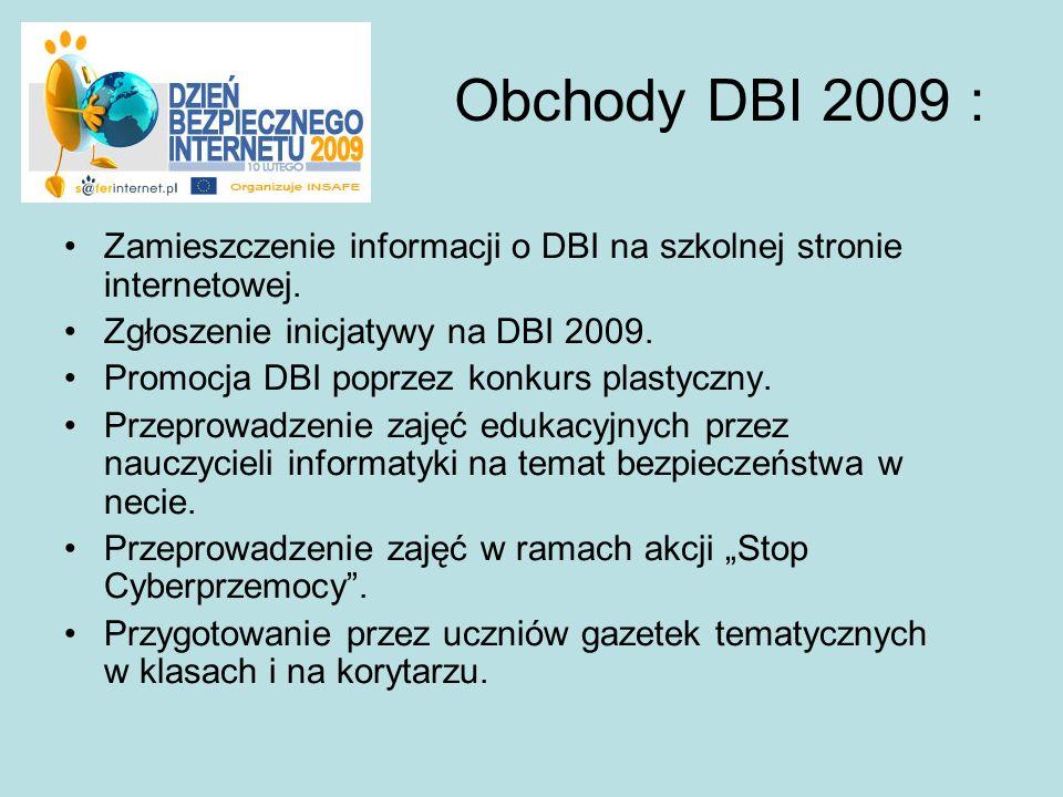 Obchody DBI 2009 : Zamieszczenie informacji o DBI na szkolnej stronie internetowej. Zgłoszenie inicjatywy na DBI 2009.