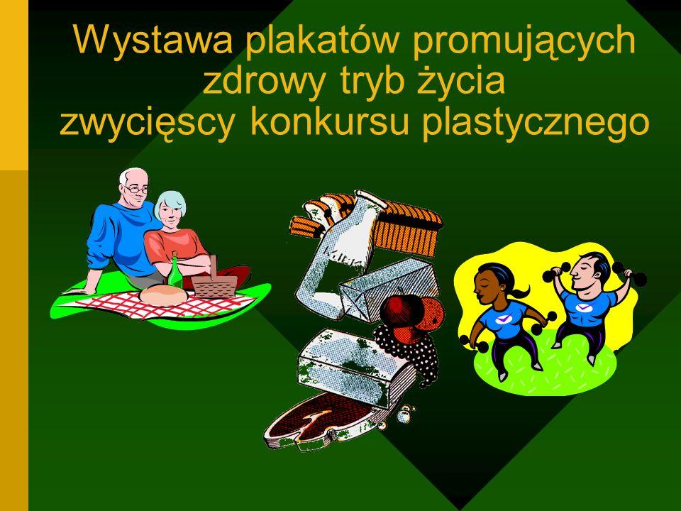 Wystawa plakatów promujących zdrowy tryb życia zwycięscy konkursu plastycznego