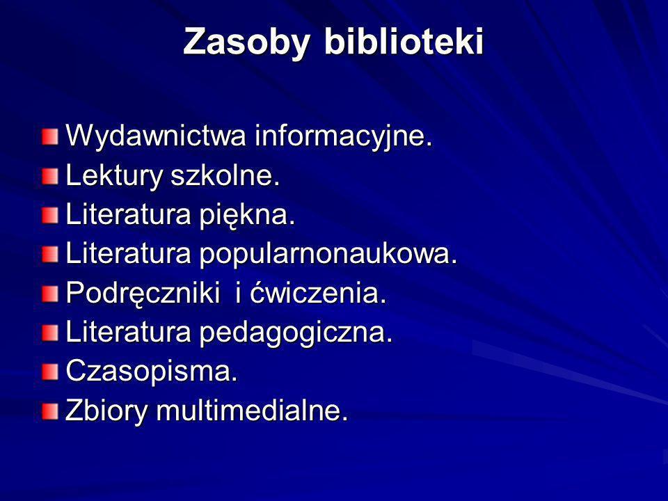 Zasoby biblioteki Wydawnictwa informacyjne. Lektury szkolne.