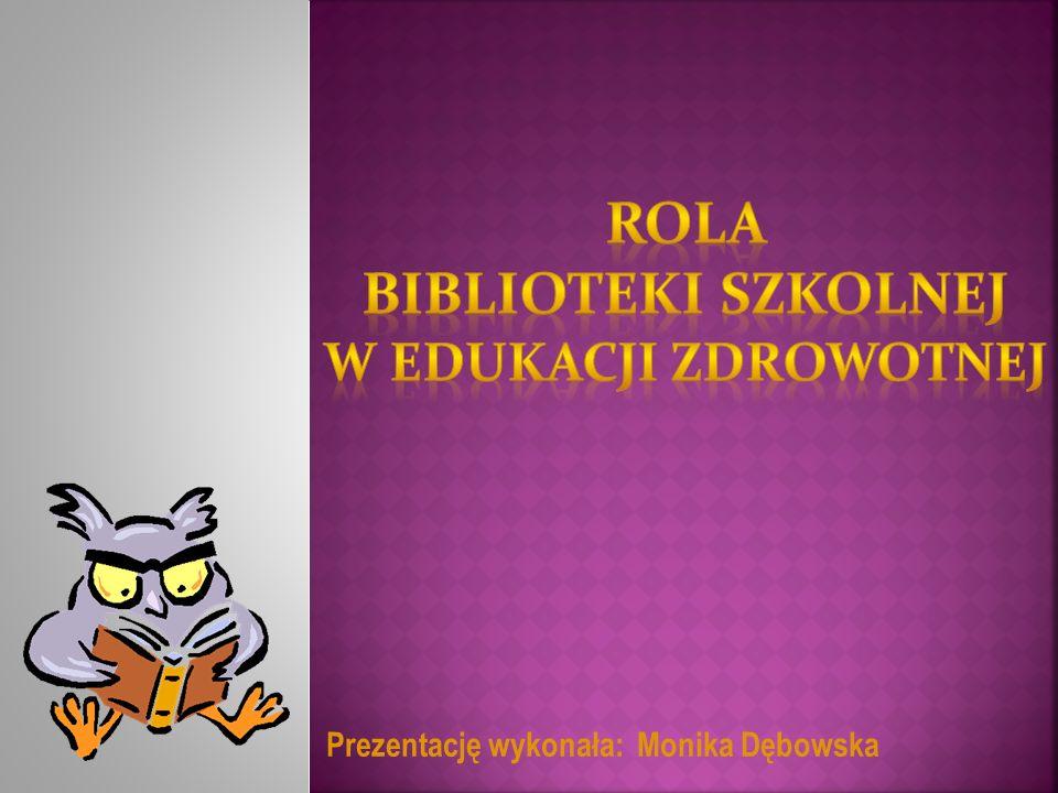 Rola biblioteki szkolnej w edukacji zdrowotnej