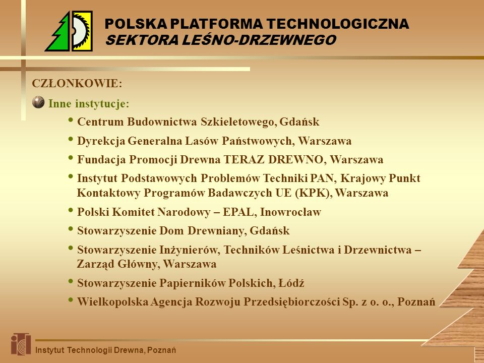 POLSKA PLATFORMA TECHNOLOGICZNA SEKTORA LEŚNO-DRZEWNEGO