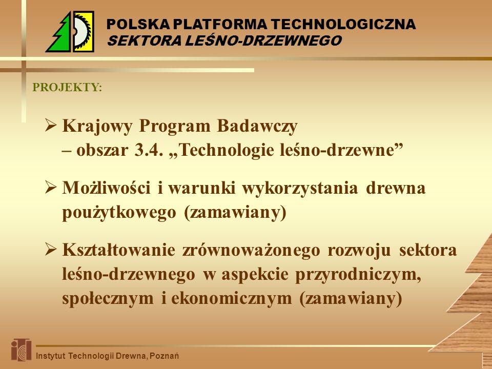 """Krajowy Program Badawczy – obszar 3.4. """"Technologie leśno-drzewne"""