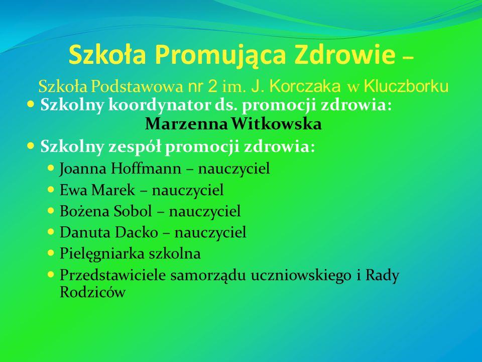 Szkoła Promująca Zdrowie – Szkoła Podstawowa nr 2 im. J