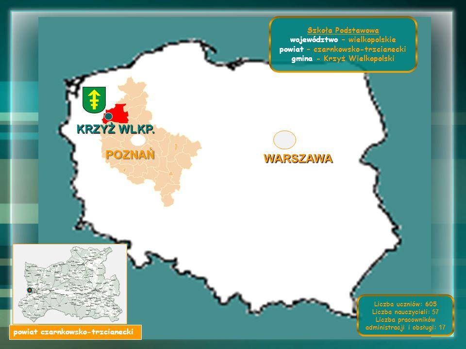 KRZYŻ WLKP. POZNAŃ WARSZAWA Szkoła Podstawowa