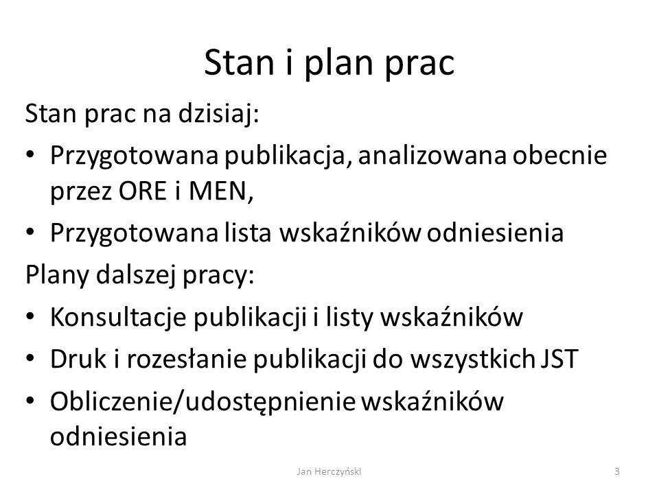 Stan i plan prac Stan prac na dzisiaj: