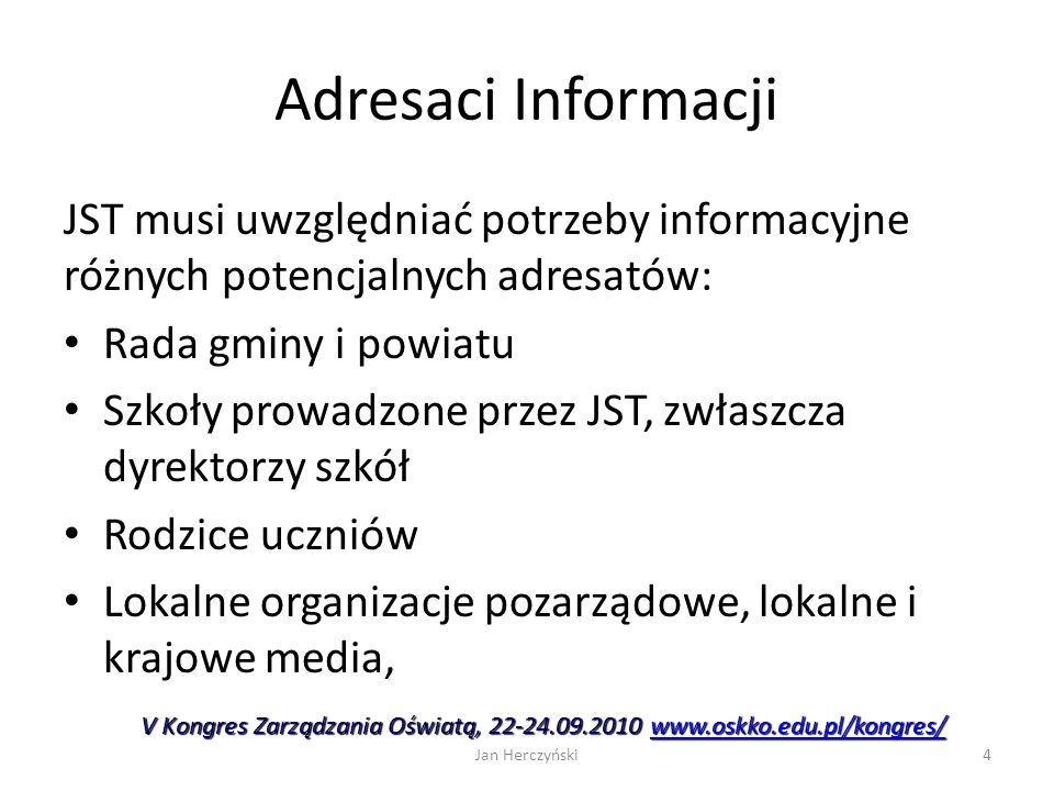 V Kongres Zarządzania Oświatą, 22-24.09.2010 www.oskko.edu.pl/kongres/