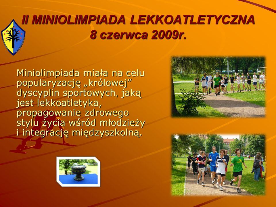 II MINIOLIMPIADA LEKKOATLETYCZNA 8 czerwca 2009r.
