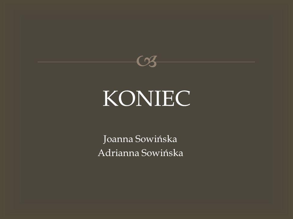Joanna Sowińska Adrianna Sowińska
