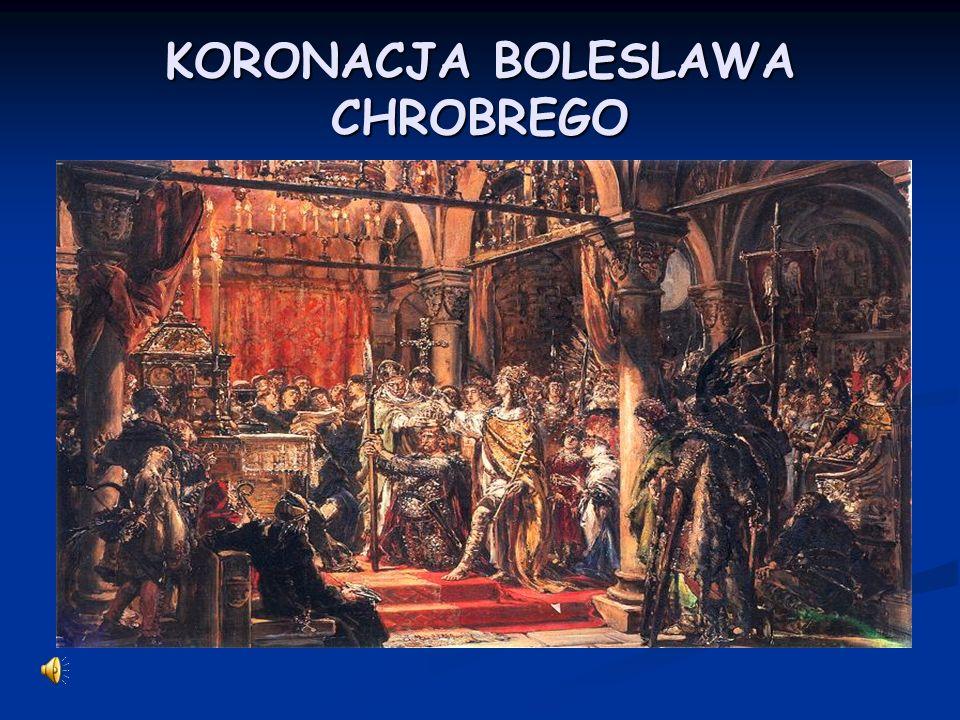 KORONACJA BOLESLAWA CHROBREGO