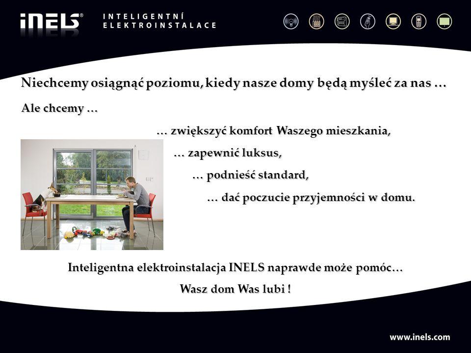 Inteligentna elektroinstalacja INELS naprawde może pomóc…