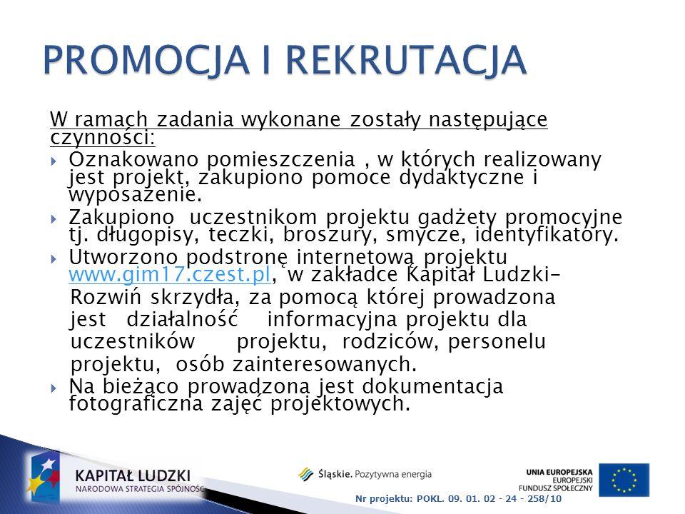 PROMOCJA I REKRUTACJA W ramach zadania wykonane zostały następujące czynności: