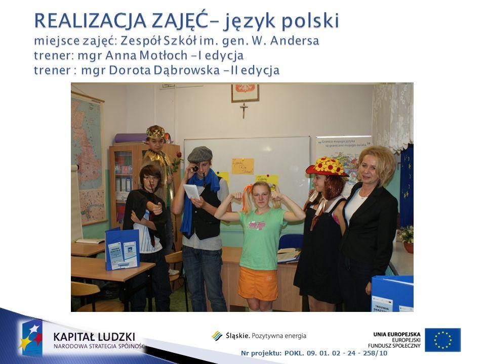 REALIZACJA ZAJĘĆ- język polski miejsce zajęć: Zespół Szkół im. gen. W