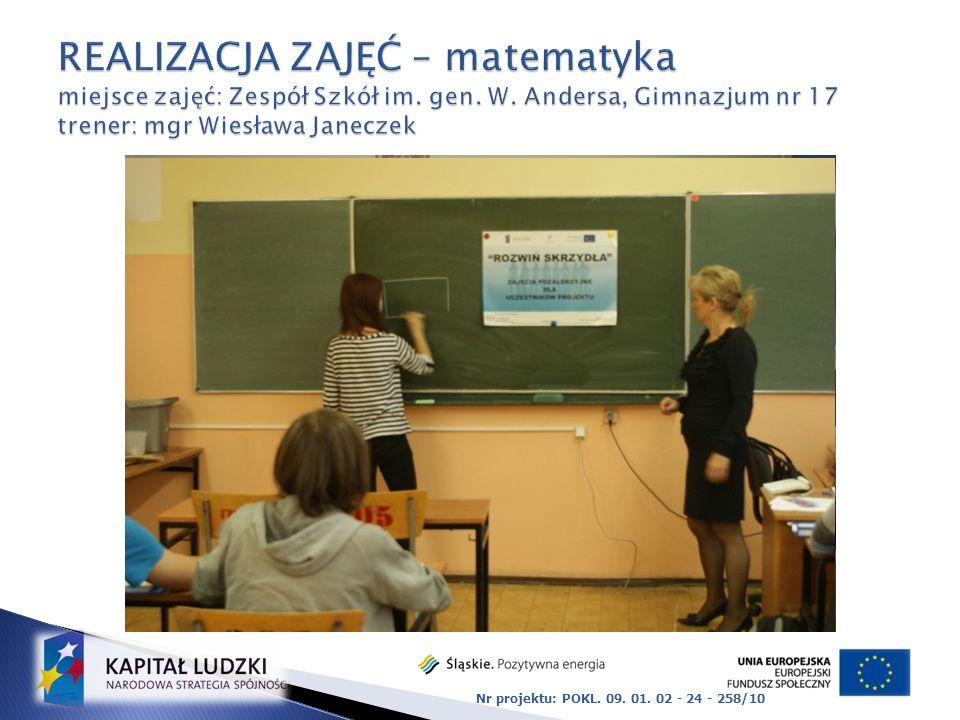 REALIZACJA ZAJĘĆ – matematyka miejsce zajęć: Zespół Szkół im. gen. W