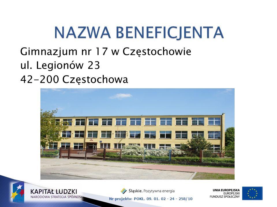 NAZWA BENEFICJENTA Gimnazjum nr 17 w Częstochowie ul.