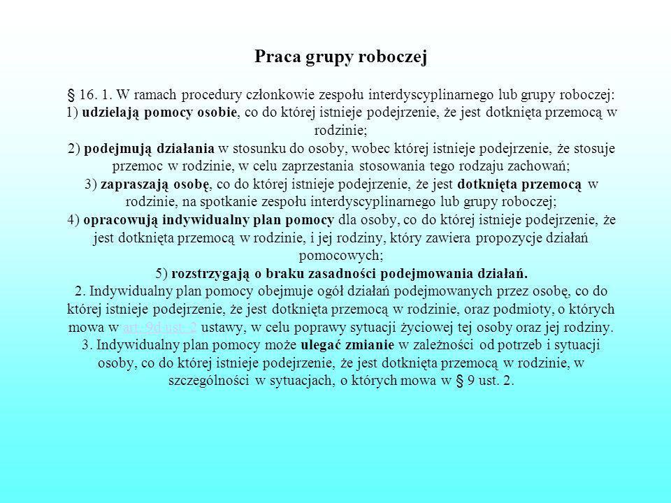 Praca grupy roboczej § 16. 1.
