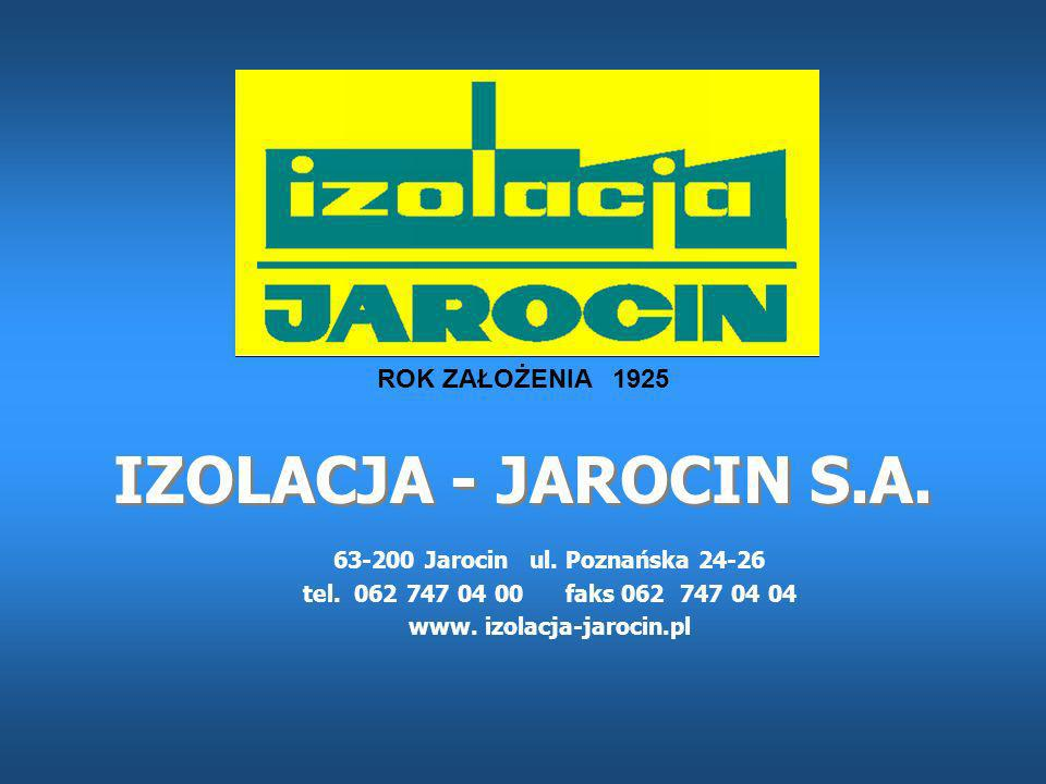 63-200 Jarocin ul. Poznańska 24-26 www. izolacja-jarocin.pl
