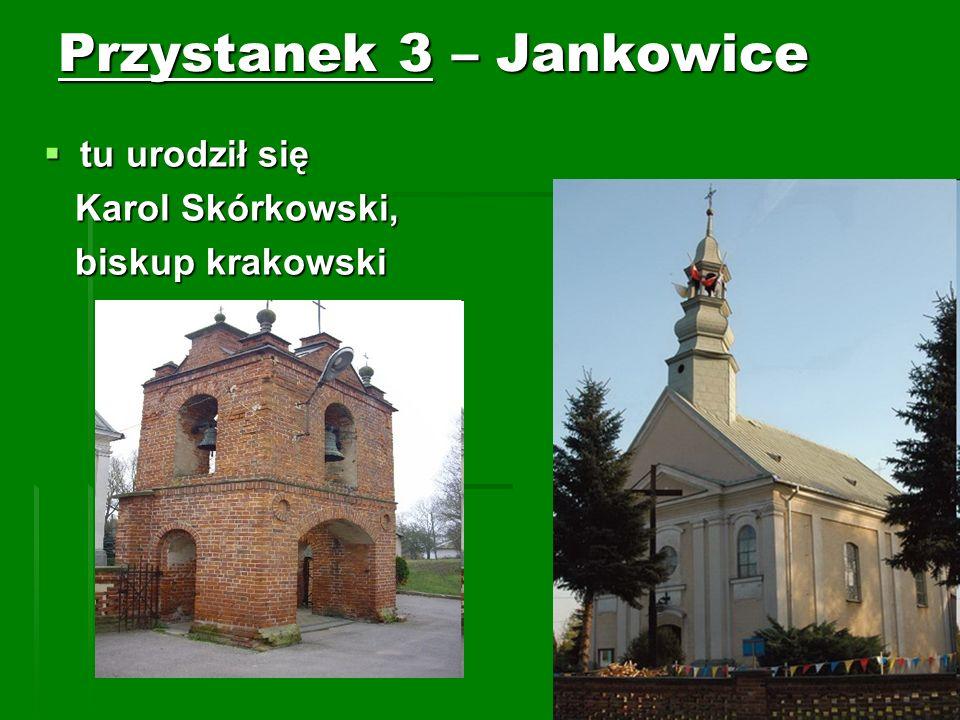 Przystanek 3 – Jankowice