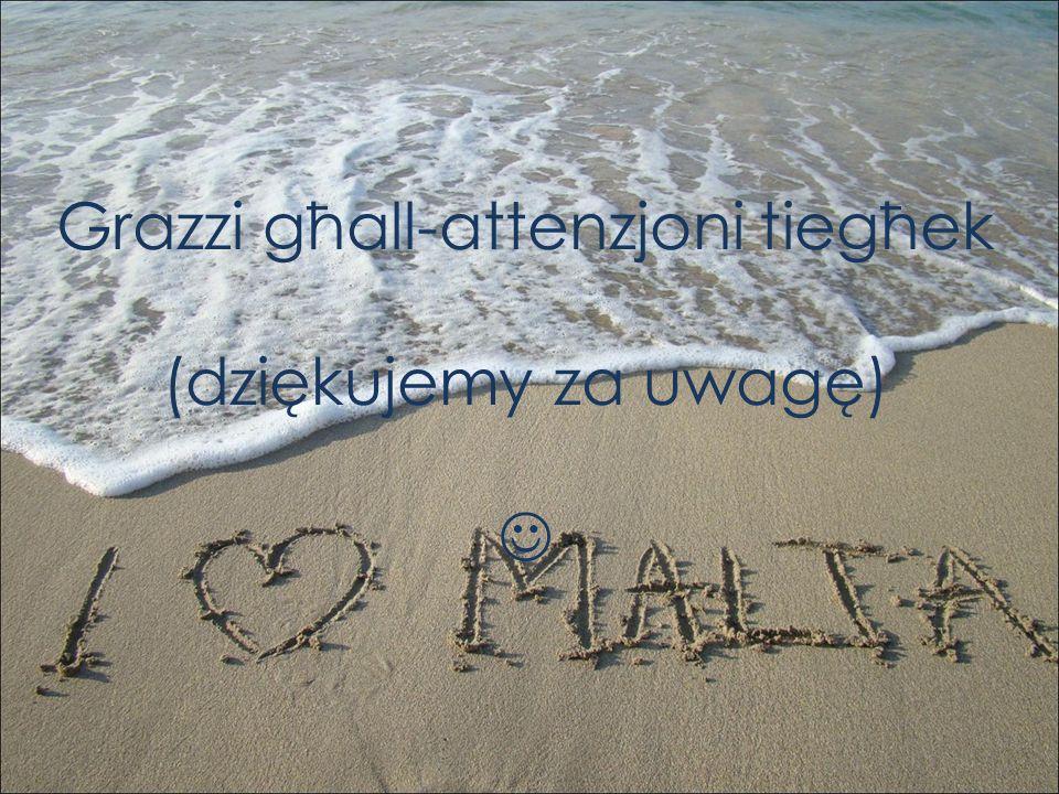 Grazzi għall-attenzjoni tiegħek (dziękujemy za uwagę) 