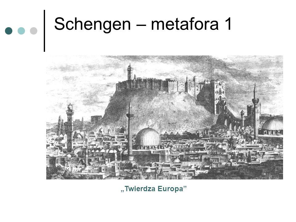"""Schengen – metafora 1 """"Twierdza Europa"""