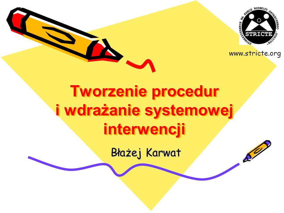 Tworzenie procedur i wdrażanie systemowej interwencji