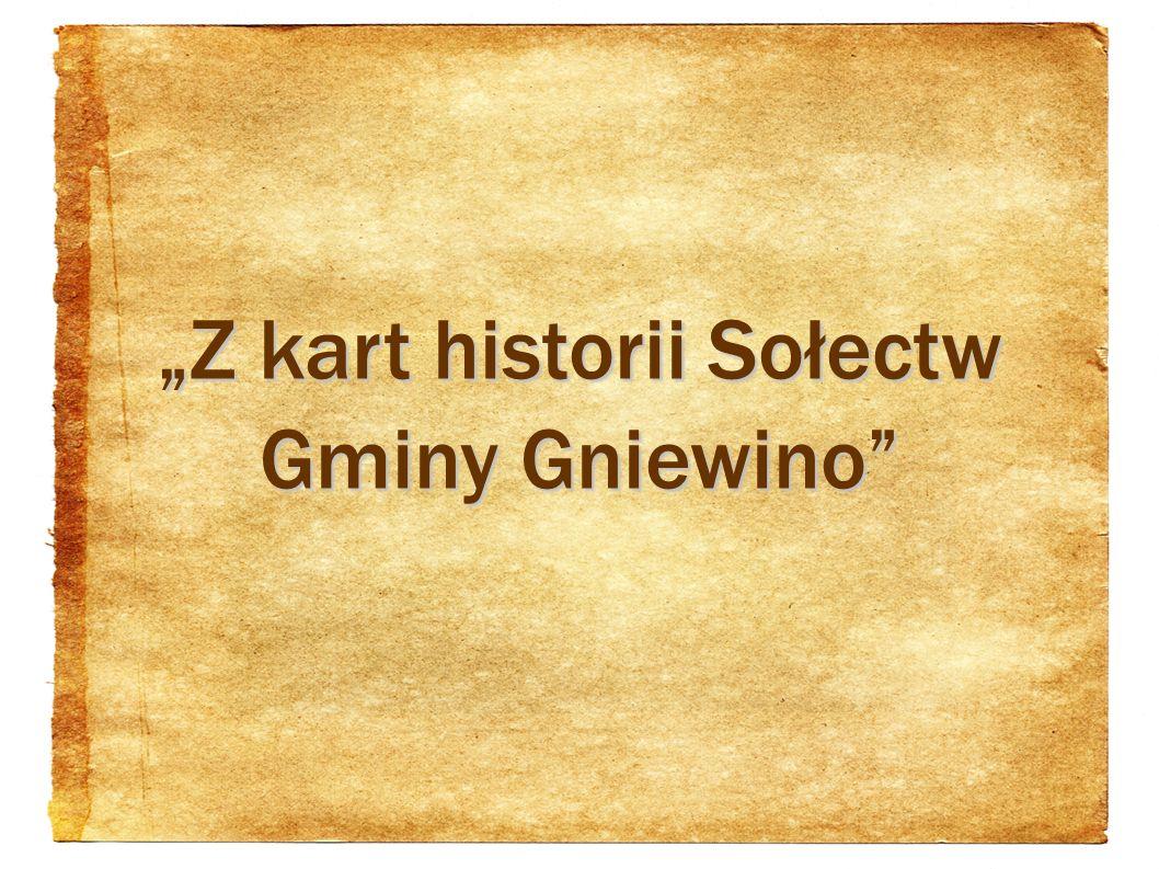 """""""Z kart historii Sołectw Gminy Gniewino"""