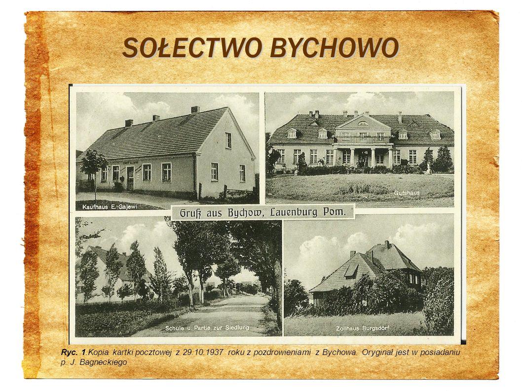 SOŁECTWO BYCHOWO Ryc. 1.Kopia kartki pocztowej z 29.10.1937 roku z pozdrowieniami z Bychowa.