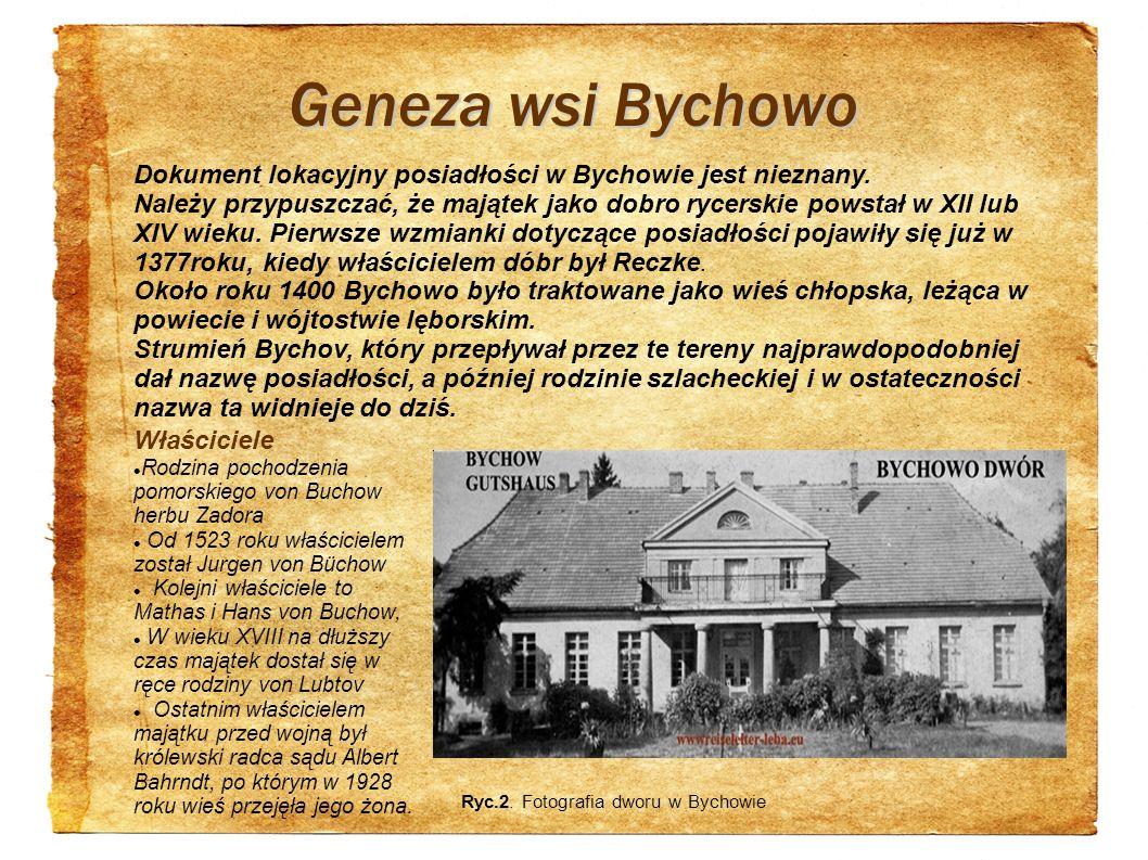 Geneza wsi Bychowo Dokument lokacyjny posiadłości w Bychowie jest nieznany.