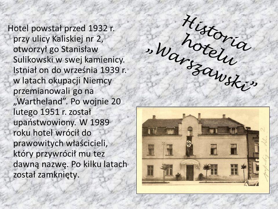 """Historia hotelu """"Warszawski"""