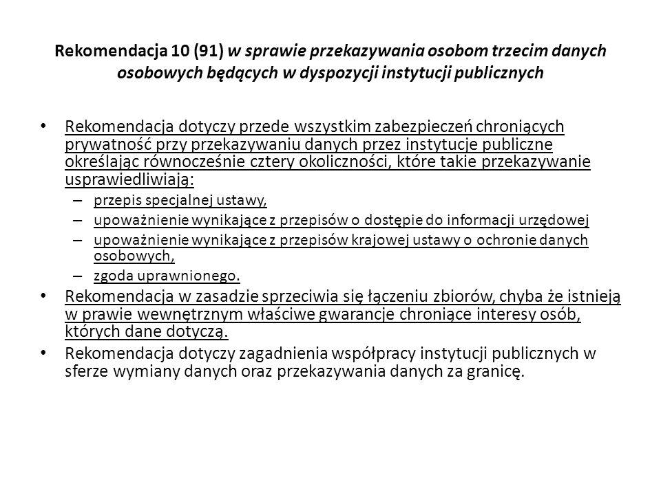 Rekomendacja 10 (91) w sprawie przekazywania osobom trzecim danych osobowych będących w dyspozycji instytucji publicznych