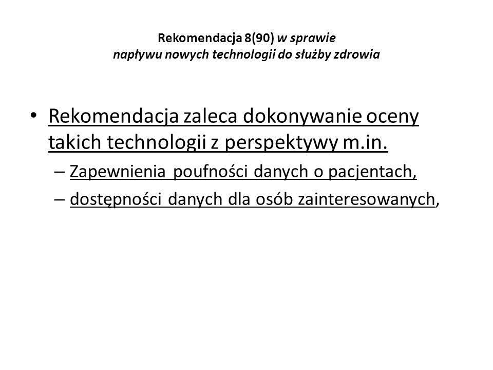 Rekomendacja 8(90) w sprawie napływu nowych technologii do służby zdrowia
