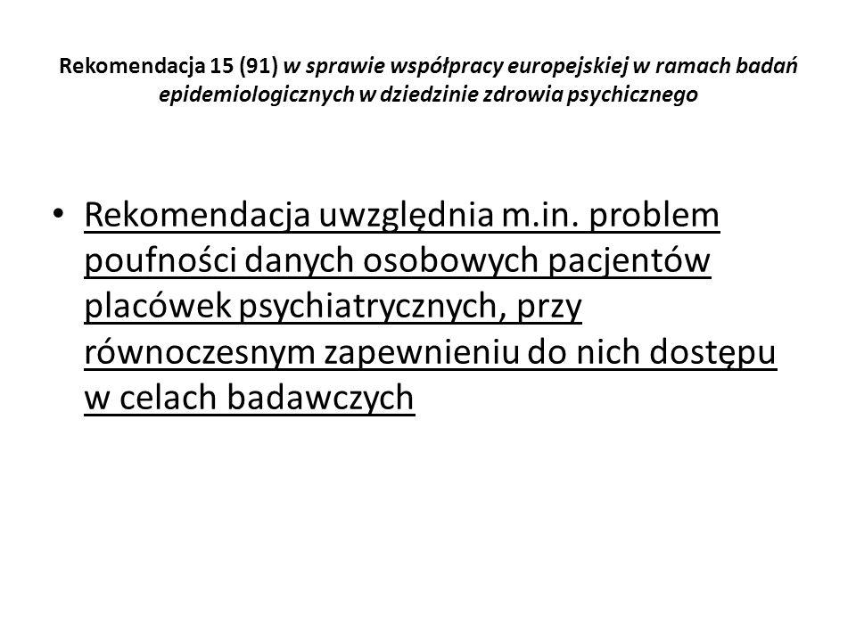Rekomendacja 15 (91) w sprawie współpracy europejskiej w ramach badań epidemiologicznych w dziedzinie zdrowia psychicznego