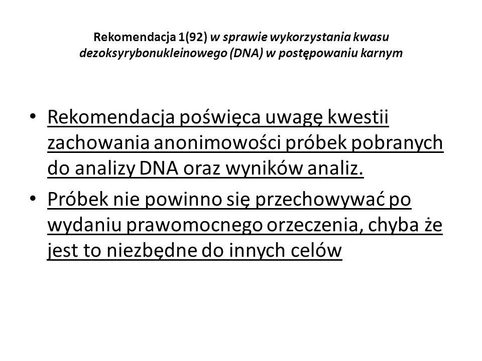 Rekomendacja 1(92) w sprawie wykorzystania kwasu dezoksyrybonukleinowego (DNA) w postępowaniu karnym