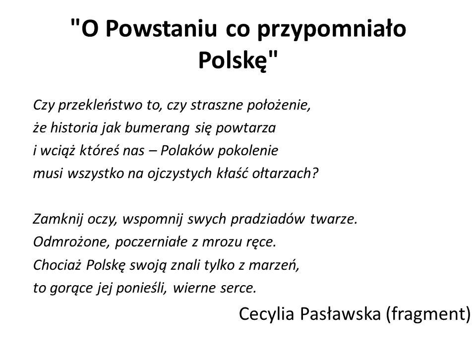 O Powstaniu co przypomniało Polskę
