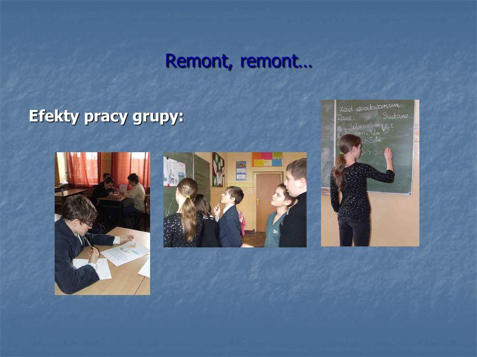 Remont, remont… Efekty pracy grupy: