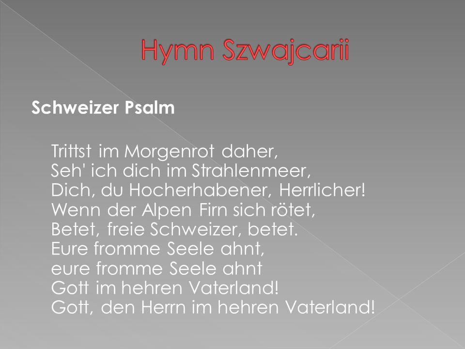 Hymn Szwajcarii Schweizer Psalm