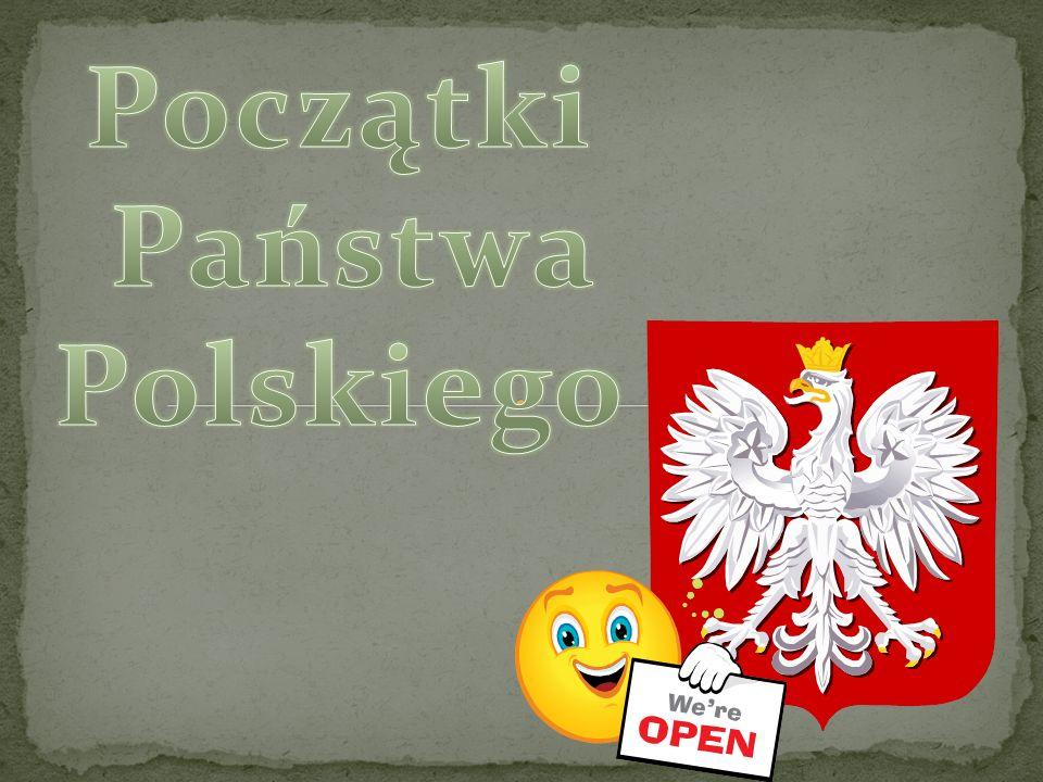 Początki Państwa Polskiego