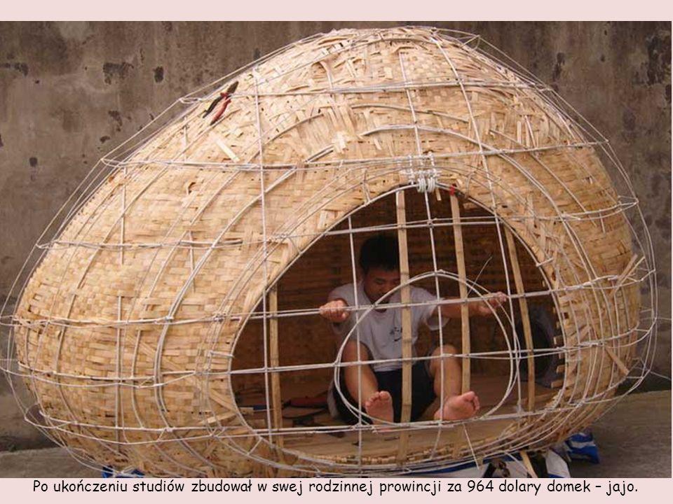 Po ukończeniu studiów zbudował w swej rodzinnej prowincji za 964 dolary domek – jajo.