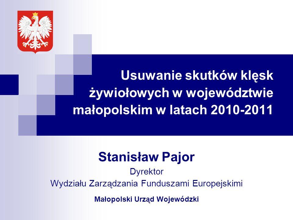Stanisław Pajor Dyrektor Wydziału Zarządzania Funduszami Europejskimi