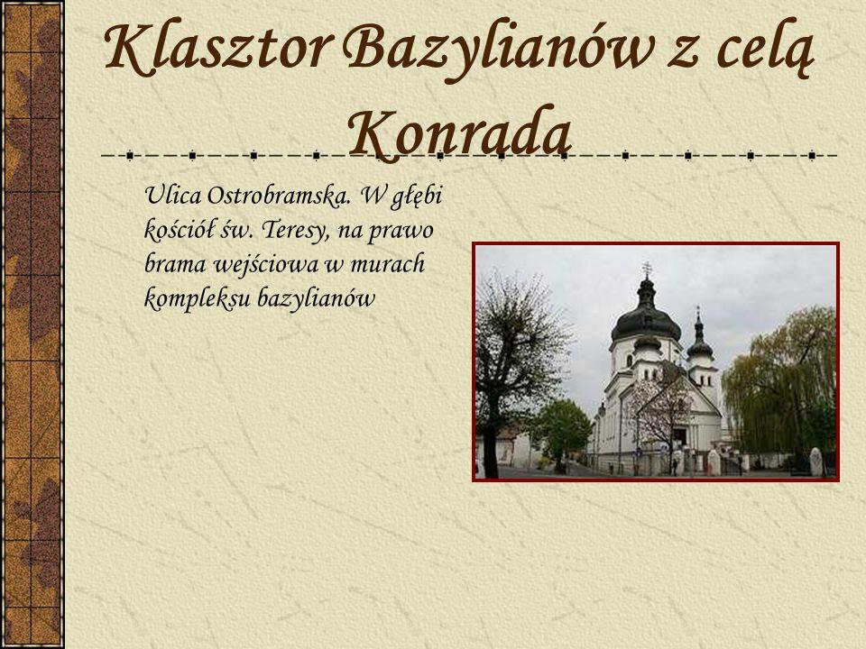 Klasztor Bazylianów z celą Konrada