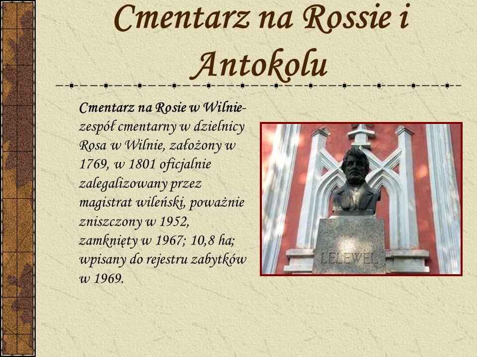 Cmentarz na Rossie i Antokolu