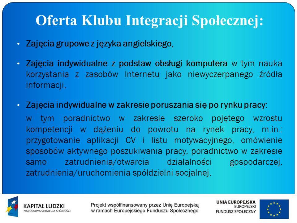 Oferta Klubu Integracji Społecznej: