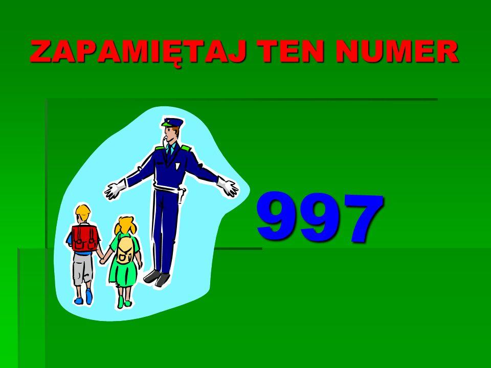 ZAPAMIĘTAJ TEN NUMER 997
