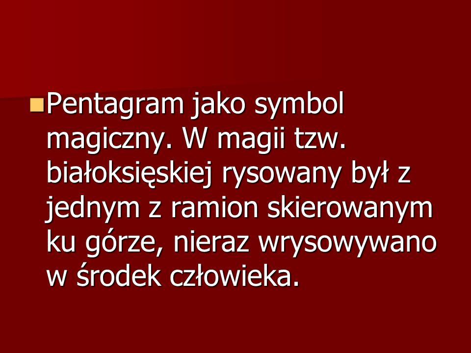 Pentagram jako symbol magiczny. W magii tzw