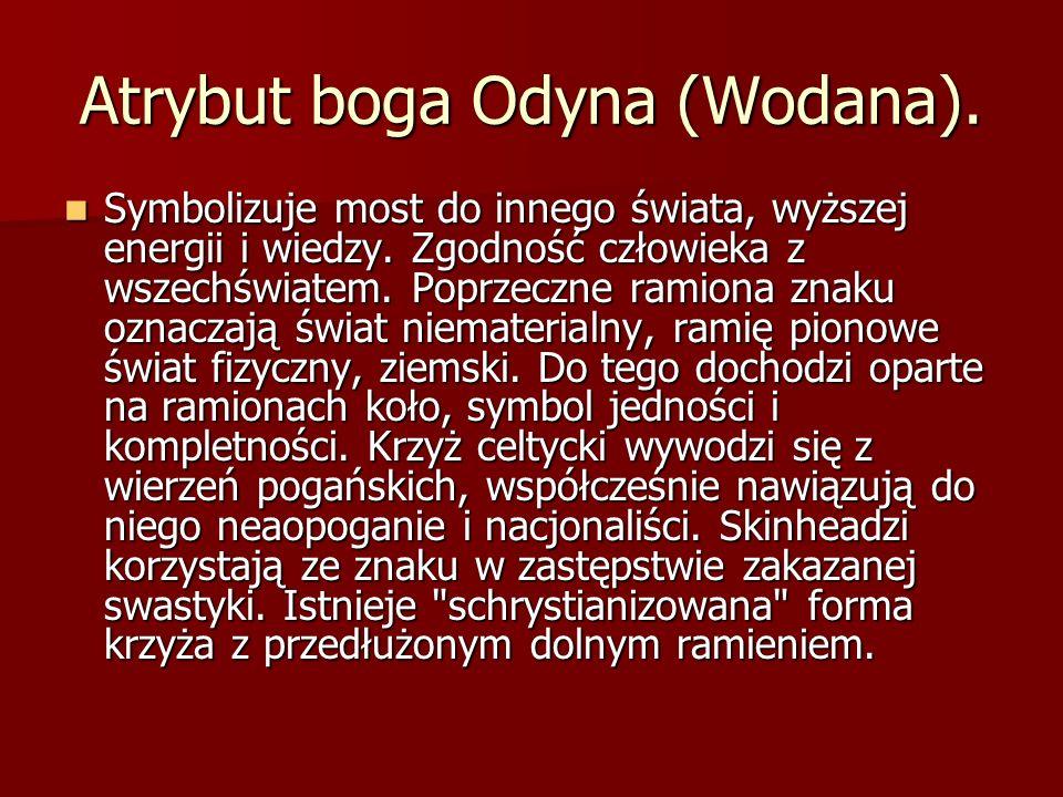 Atrybut boga Odyna (Wodana).